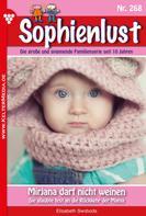 Elisabeth Swoboda: Sophienlust 268 – Familienroman ★★★★★