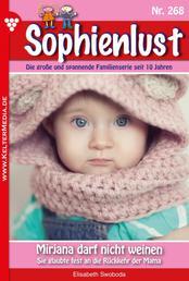 Sophienlust 268 – Familienroman - Mirjana darf nicht weinen