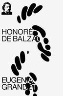 de Balzac, Honoré: Eugenia Grandet