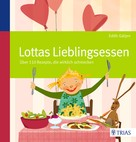 Edith Gätjen: Lottas Lieblingsessen ★★★★