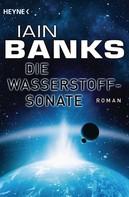 Iain Banks: Die Wasserstoffsonate ★★★★
