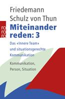 Friedemann Schulz von Thun: Miteinander reden 3 ★★★★