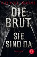 Ezekiel Boone: Die Brut - Sie sind da ★★★★