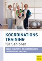 Hans J. Schaller: Koordinationstraining für Senioren