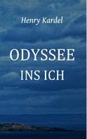 Henry Kardel: Odyssee ins Ich