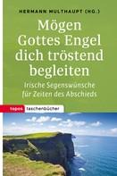 Hermann Multhaupt: Mögen Gottes Engel dich tröstend begleiten