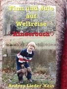 Andrea Lieder-Hein: Finn und Jule auf Weltreise