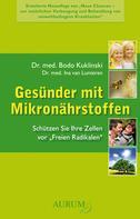 Dr. med. Bodo Kuklinski: Gesünder mit Mikronährstoffen ★★★★