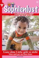 Marisa Frank: Sophienlust Bestseller 12 – Familienroman