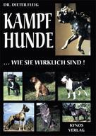 Dr. Dieter Fleig: Kampfhunde... wie sie wirklich sind! ★★★★