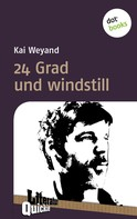 Kai Weyand: 24 Grad und windstill - Literatur-Quickie