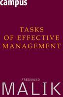 Fredmund Malik: Tasks of Effective Management