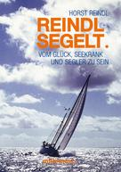 Horst Reindl: Reindl segelt ★★★