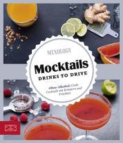 Mocktails - Drinks to Drive