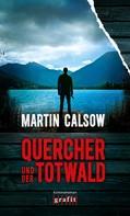 Martin Calsow: Quercher und der Totwald ★★★★