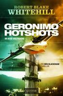 Robert Blake Whitehill: GERONIMO HOTSHOTS - Im Auge des Feuers ★★★★