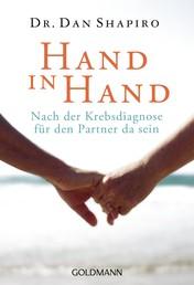 Hand in Hand - Nach der Krebsdiagnose für den Partner da sein