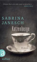 Katzenberge - Roman
