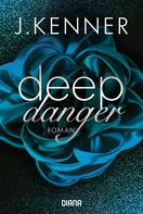 J. Kenner: Deep Danger (3) ★★★★