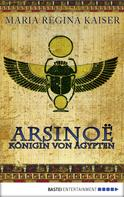 Maria Regina Kaiser: Arsino ★★★★