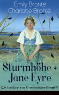 Emily Brontë: Sturmhöhe + Jane Eyre (2 Klassiker von Geschwister Brontë)