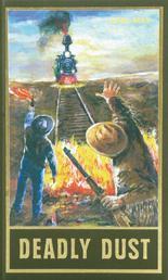 Deadly Dust - Zwei Erzählungen aus dem Wilden Westen, Band 88 der Gesammelten Werke