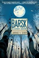 Lawrence M. Schoen: Barsk: The Elephants' Graveyard