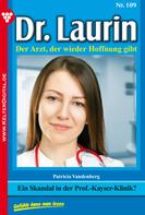 Patricia Vandenberg: Dr. Laurin 109 – Arztroman ★★★★★