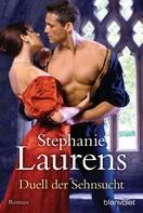 Stephanie Laurens: Duell der Sehnsucht ★★★★