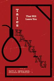 Tales That Will Leave You Hanging