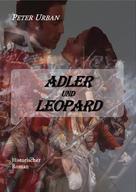 Peter Urban: Adler und Leopard Gesamtausgabe ★★★★★