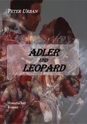 Adler und Leopard Gesamtausgabe - Band 2 der Warlord-Serie