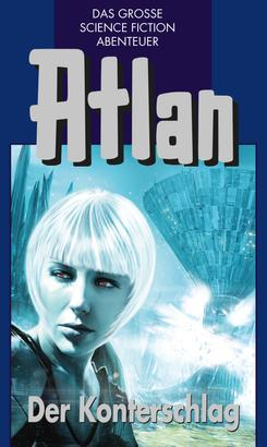 Atlan 42: Der Konterschlag (Blauband)