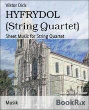 HYFRYDOL (String Quartet) - Sheet Music for String Quartet