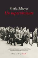 Moriz Scheyer: Un superviviente