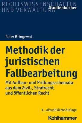 Methodik der juristischen Fallbearbeitung