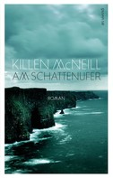 Killen McNeill: Am Schattenufer (eBook)