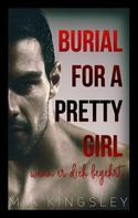 Mia Kingsley: Burial For A Pretty Girl ★★★★