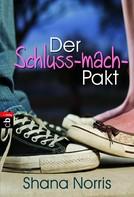 Shana Norris: Der Schluss-mach-Pakt ★★★★