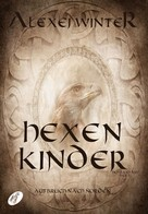 Alexej Winter: Hexenkinder ★★★★