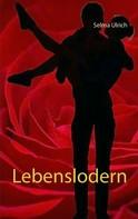 Selma Ulrich: Lebenslodern
