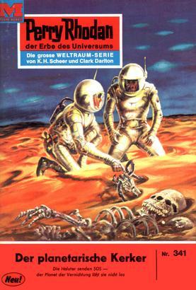 Perry Rhodan 341: Der Planetarische Kerker