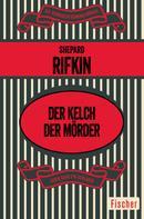 Shepard Rifkin: Der Kelch der Mörder