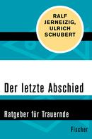 Ralf Jerneizig: Der letzte Abschied