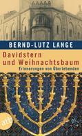 Bernd-Lutz Lange: Davidstern und Weihnachtsbaum ★★★★