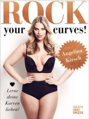 Rock your Curves! - Lerne deine Kurven lieben