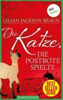 Lilian Jackson Braun: Die Katze, die Postbote spielte - Band 6 ★★★★★