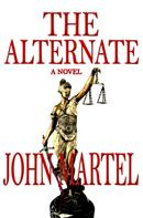 John Martel: The Alternate