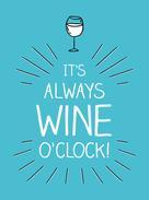 Summersdale Publishers: It's Always Wine O'Clock