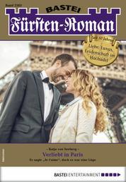 Fürsten-Roman 2563 - Adelsroman - Verliebt in Paris